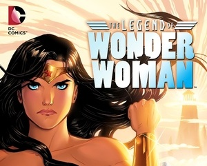 """A New Origin Emerges in """"The Legend of Wonder Woman #1"""" (Review)"""