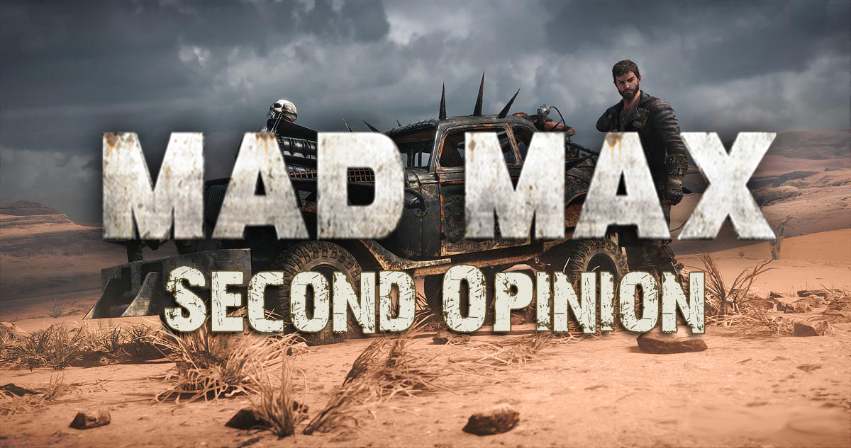 'Mad Max' game second opinion
