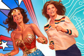 """All the World is Waiting for You!"" An Interview with Wonder Woman '77 Meets The Bionic Woman writer Andy Mangels"