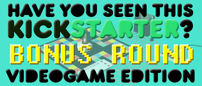 Have you seen this Kickstarter?  July Pt.2