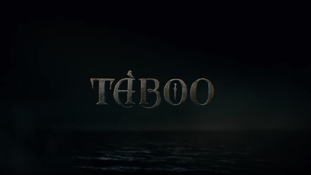 """""""Taboo"""" Episode 1 leaves viewers spellbound, hungry for more, and gloriously disturbed (REVIEW)"""