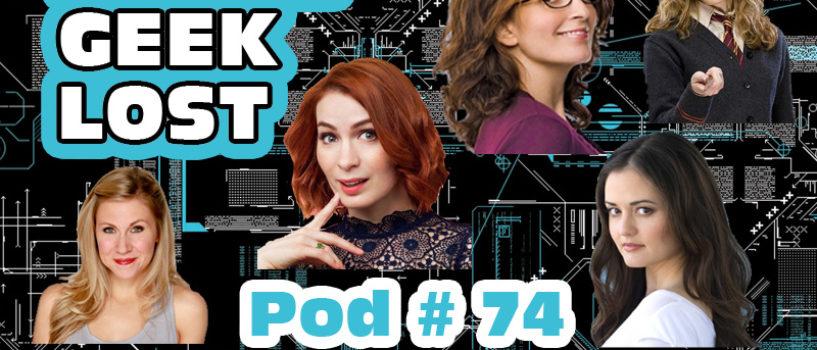 Little Geek Lost #74: Geek Females
