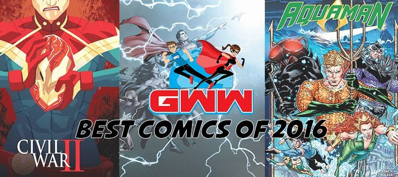GWW Best of 2016 – Comics!