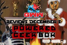 December's Powered Geek Box Gives Us A Truly Special Star Wars Christmas