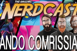 The Amazing Nercast #45: Rando Comrissian