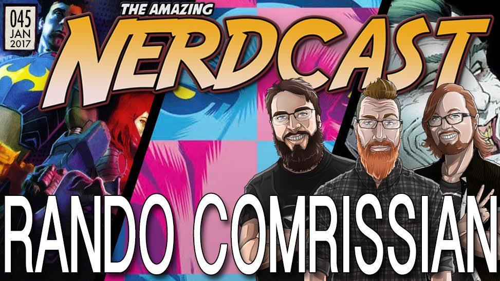 The Amazing Nercast #45: Rando Comrissian