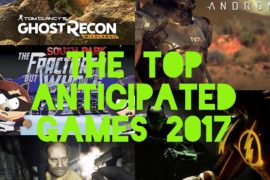 Top 5 Most Anticipated Games For 2017