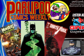Parlipod Comic Book Talk: Wax Lips