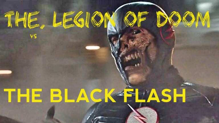 The Legion of Doom vs. The Black Flash in Legends of Tomorrow 2X10 REVIEW