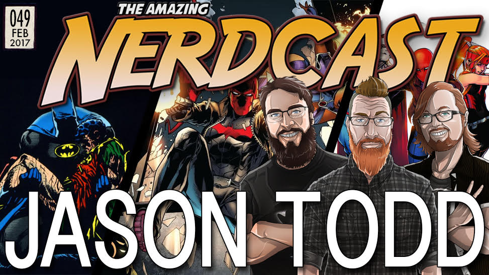 The Amazing Nercast #49: Jason Todd