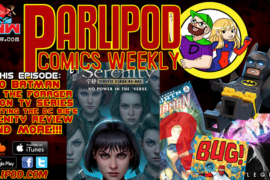 Parlipod Comic Book Talk: Lindsays Widdle Leg