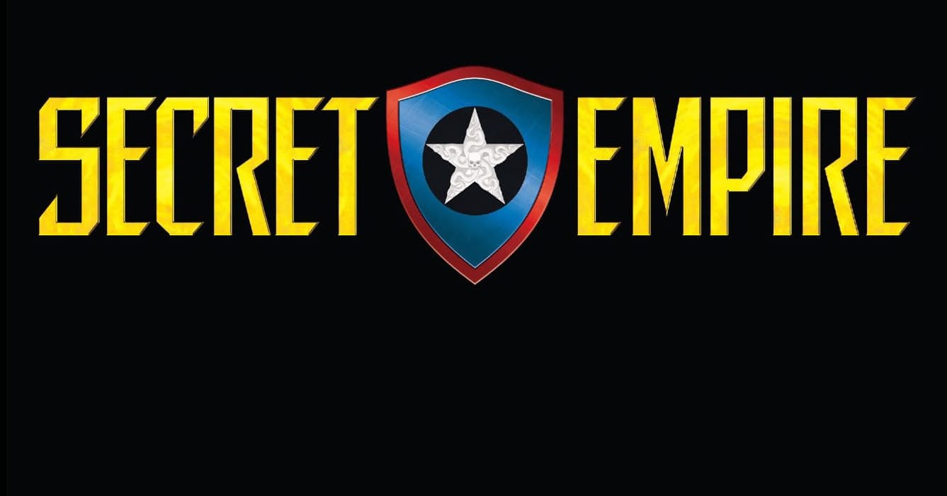 'Secret Empire' Looks to Change the Marvel Universe Again, possibly for the Better.