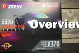 MSI X370 Gaming Pro Carbon Unboxing and Overview