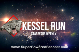 Kessel Run #3: Star Wars: The Last Jedi Rumors and Spoilers