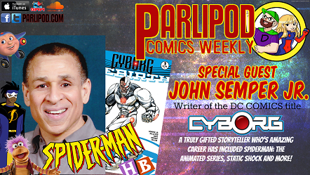 Parlipod Comic Book Talk: John Semper Jr. Interview