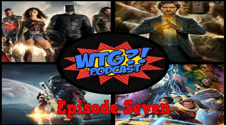 What The Geek?! Podcast Episode 7