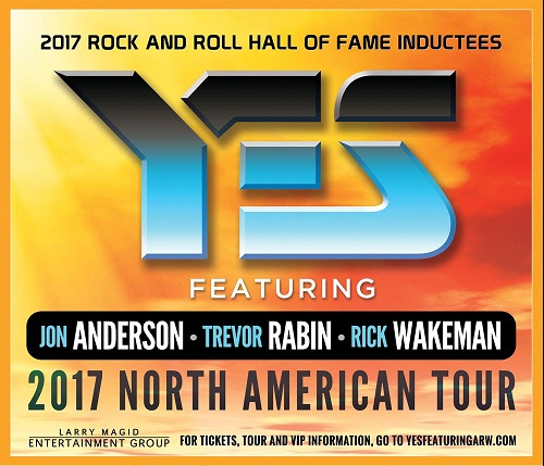 2017 Rock And Roll Hall Of Fame Inductees YES announce North American Tour