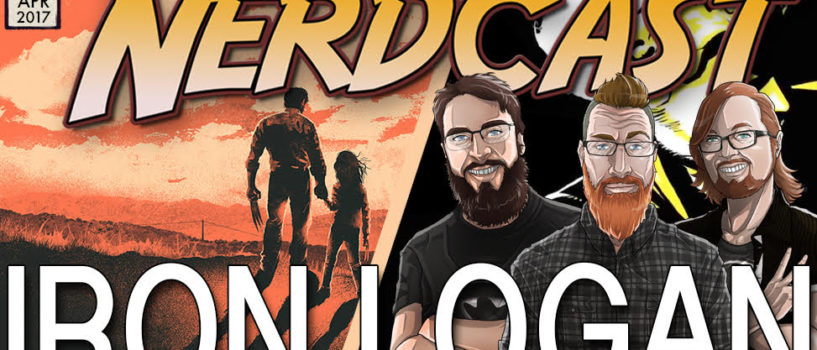 The Amazing Nerdcast #52: Iron Logan