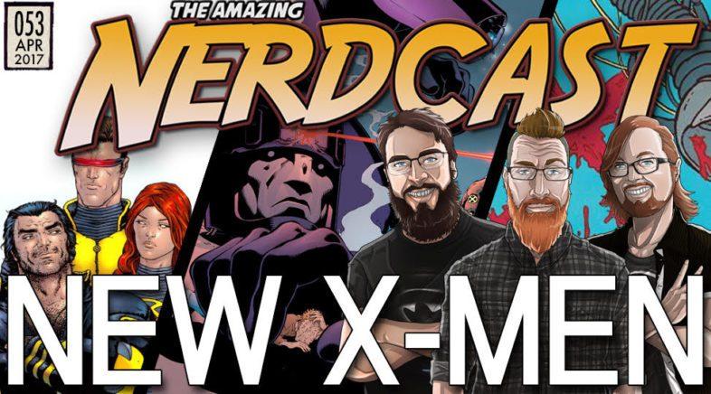 The Amazing Nerdcast #53: New X-Men by Grant Morrison
