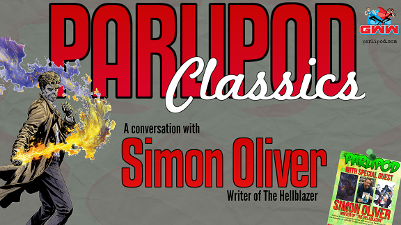 Parlipod Comic Book Weekly Classic: A Conversation with Simon Oliver