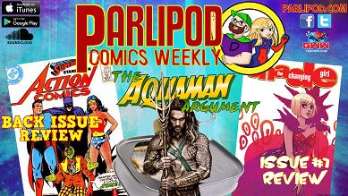 Parlipod Comics Weekly #32: My Momoa
