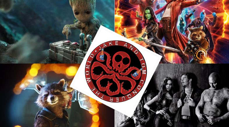 Jake and Tom Conquer the World Episode 48: Guardians of the Galaxy, Vol.2: A Before & After Review