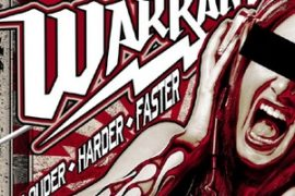 "Warrant's new album ""Louder Harder Faster"" out now"