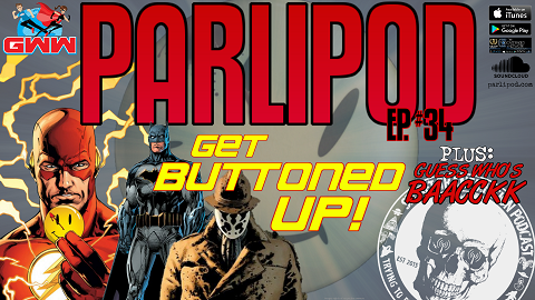 Parlipod #34: Bottles and Buttons