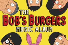 Sub Pop Announces The Bob's Burgers Music Album