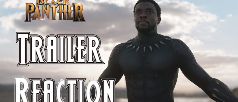 Black Panther Trailer Reaction and Breakdown