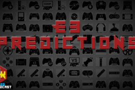 Games Podcast 277 | E3 Predictions