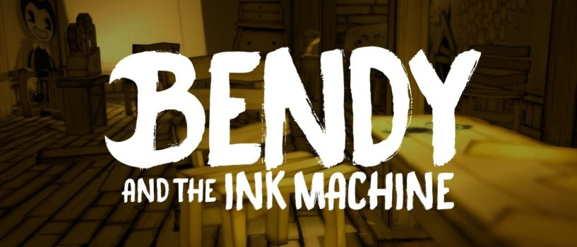 Bendy and the Ink Machine Gameplay