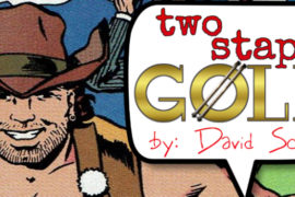 Two Staple Gold: Adventures of Bayou Billy #1