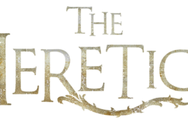 "Breakthrough Entertainment and Black Fawn Films Launch ""The Heretics"" Trailer"