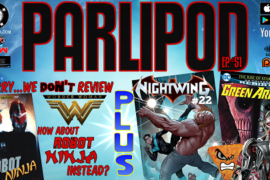 Parlipod #51: ULTRONS LIPS