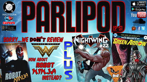 Parlipod #51: ULTRONS LIPS