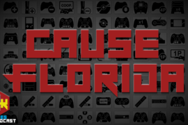 Games Podcast 280 | Cause Florida