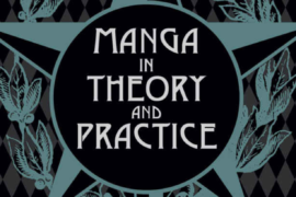 Why every Aspiring Author Needs to Read Manga in Theory and Practice