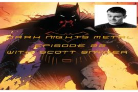 Super Powered Fancast: Scott Snyder Interview