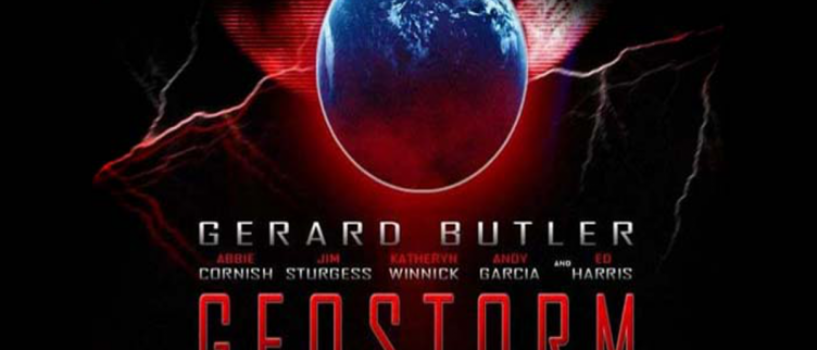 New Geostorm Trailer Adds Humor to the Apocalypse