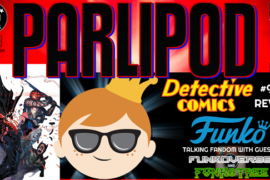Parlipod #58: F is for Funko