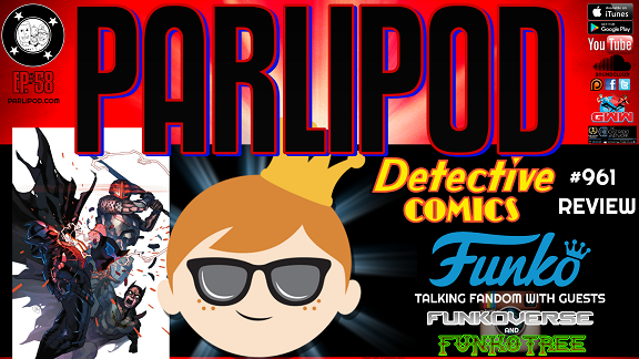 Parlipod #58: F is for Funko