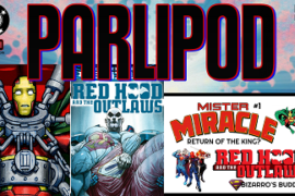 Parlipod #60: Mister Miracle