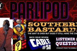 Parlipod #61: Southern Bastards