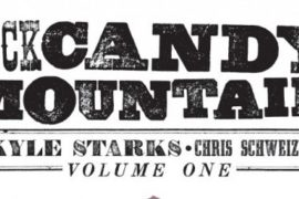 Rock Candy Mountain, Vol. 1 REVIEW