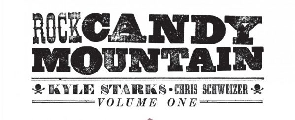 Rock Candy Mountain Vol. 1 REVIEW