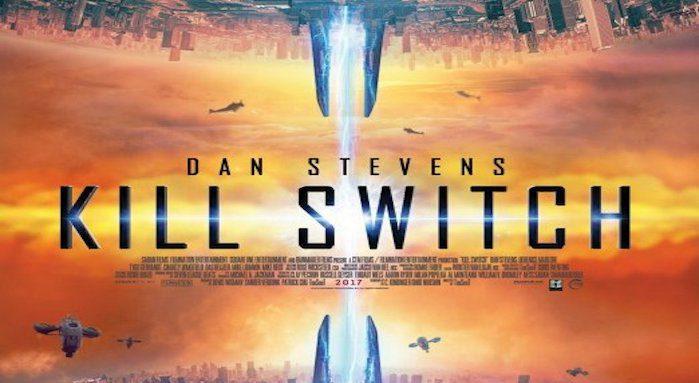 Kill Switch starring Dan Stevens coming soon to Blu-Ray / DVD