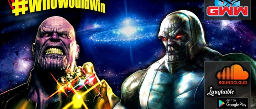 #WhoWouldWin: Thanos Vs. Darkseid