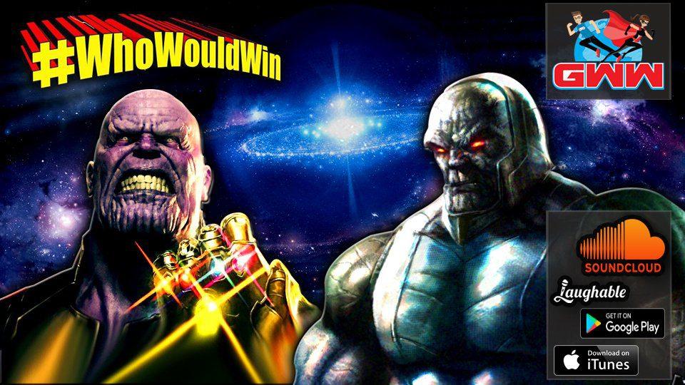#WhoWouldWin: Thanos Vs. Darkseid