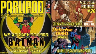 Parlipod #66: Detective Comics #965 and Suicide Squad #26